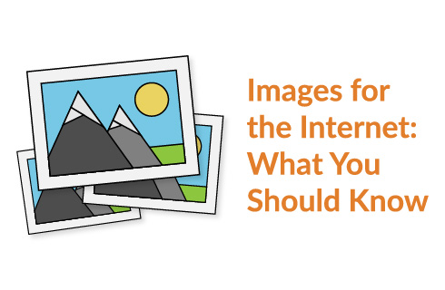 Images for the Internet: What You Should Know